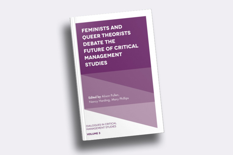 Feminists and Queer Theorists Debate the Future of Critical Management Studies Vol: 3