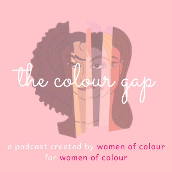 The Colour Gap Podcast